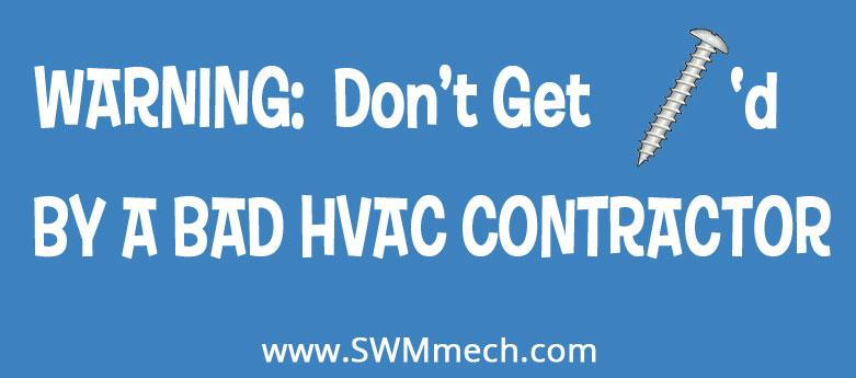 Bad HVAC Contractor